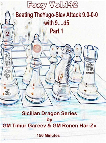 Foxy Chess Openings, Vol. 141: Easy Way to Learn How to Play the Sicilian Dragon, Vol. 2 Download