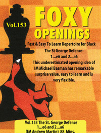 Foxy Chess Openings, 153:The St George Defence: 1...e6 and 2...a6