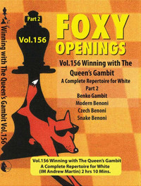 Foxy Chess Openings, 156: Winning with the Queens Gambit - A Repertoire for White Vol. 2