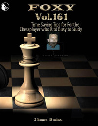Foxy Chess Openings, 161: Time Saving Chess Tips DVD