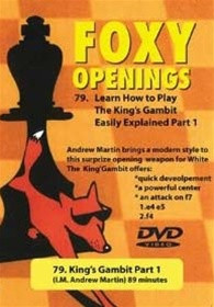 Foxy Chess Openings,  79: How to Play the King's Gambit, Part 1 DVD