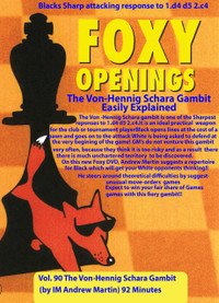 Foxy Chess Openings,  90: The Von-Hennig Schara Gambit Easily Explained DVD