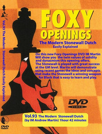 Foxy Chess Openings,  93: The Modern Stonewall Dutch DVD