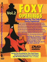 Foxy Chess Openings,  99: The Grunfeld II (Various Systems)