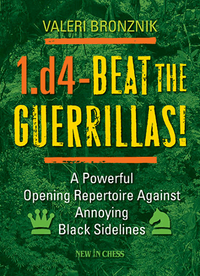 1.d4 - Beat the Guerrillas!