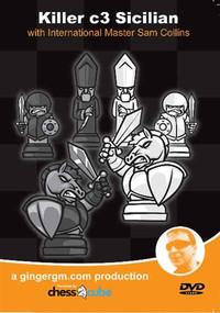 Killer c3 Sicilian - IM Sam Collins Chess DVD