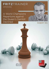 A World Champions Repertoire against the Queen's Gambit Declined