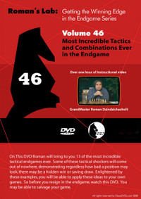 Roman's Labs: Vol. 46, Getting the Winning Edge in the Endgame Series - The Most Incredible Tactics & Combinations Ever in the Endgame Download