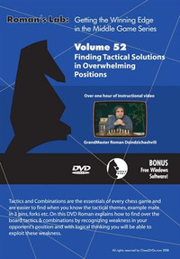 Roman's Labs: Vol. 52,  Getting the Winning Edge in the Middlegame - Finding Tactical Solutions in Overwhelming Chess Positions Download