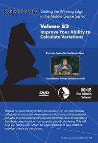 Roman's Labs: Vol. 53, Getting the Winning Edge in the Middlegame - Improve Your Ability to Calculate Chess Variations Download