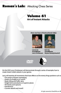 Roman's Chess Labs:  61, Attacking Chess Series - Art of Instant Attacks DVD