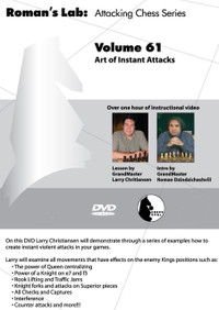 Roman's Labs: Vol. 61, Attacking Chess Series - Art of Instant Attacks Download