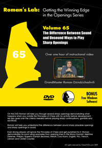 Roman's Labs: Vol. 65, Mastering Chess Series - The Difference Between Sound and Unsound Ways To Play Sharp Openings Download