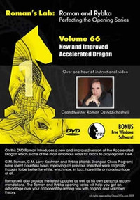 Roman's Labs: Vol. 66, Mastering Chess Series - New and Improved Accelerated Dragon Download