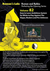 Roman's Labs: Vol. 82, Easy to Learn Ambitious System for White against the Hippo, Modern and Pirc Defenses Chess Download