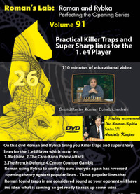 Roman's Chess Labs:  91, Practical Killer Traps and Super Sharp Lines for the 1.e4 Player