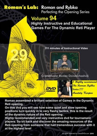 Roman's Chess Labs:  94: Highly Instructive Chess Games in the Dynamic Reti Chess Opening roman-94-D