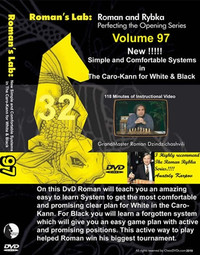 Roman's Chess Labs:  97, Simple and Comfortable Systems in the Caro-Kann for White and Black