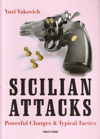 Sicilian Attacks, Chess Opening Book