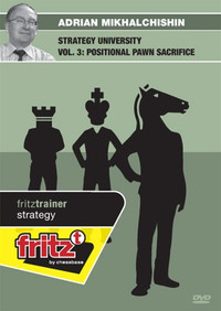Strategy University, Vol. 3: Positional Pawn Sacrifice in Chess