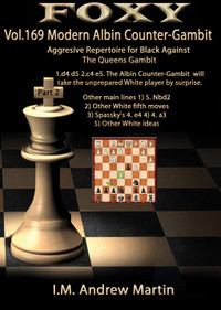 Foxy Chess Openings, Volume 169: The Modern Albin Counter-Gambit: Aggressive Repertoire for Black (Part 2) DVD