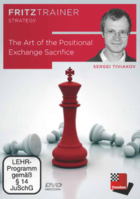 The Art of the Positional Exchange Sacrifice  - Chess Software