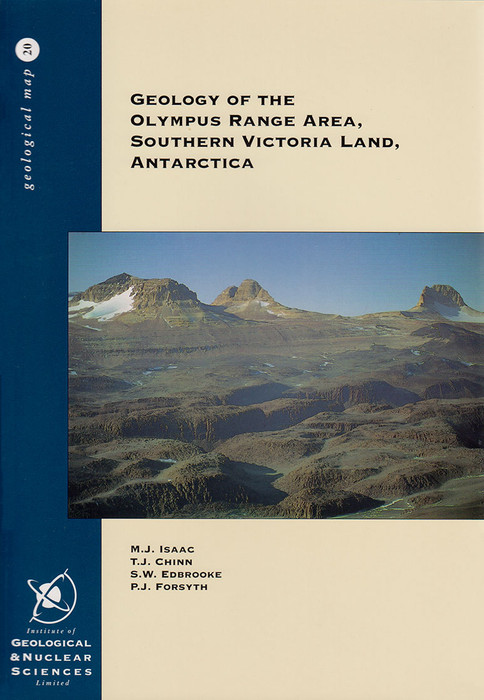 Geology of the Olympus Range Area, Southern Victoria Land, Antarctica. Scale 1:50 000