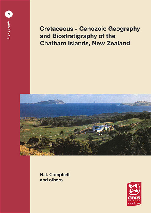 Cretaceous-Cenozoic geology and biostratigraphy of the Chatham Islands, New Zealand