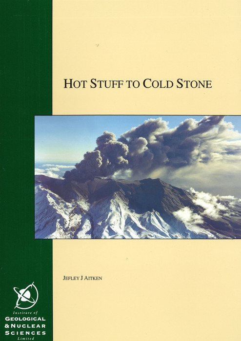 Hot stuff to cold stone : igneous rocks explained & illustrated