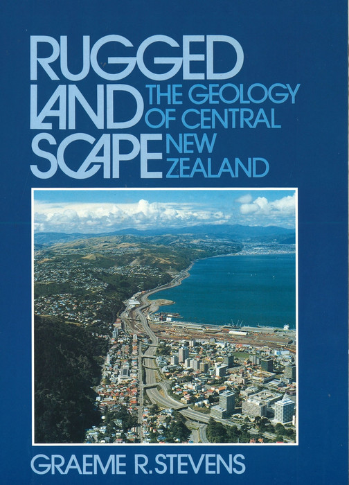 Rugged landscape : the geology of central New Zealand