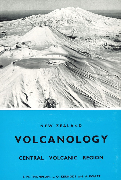New Zealand volcanology : Central Volcanic Region
