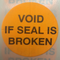 "1"" Orange Void If Seal Is Broken - Tamper Proof Seal"