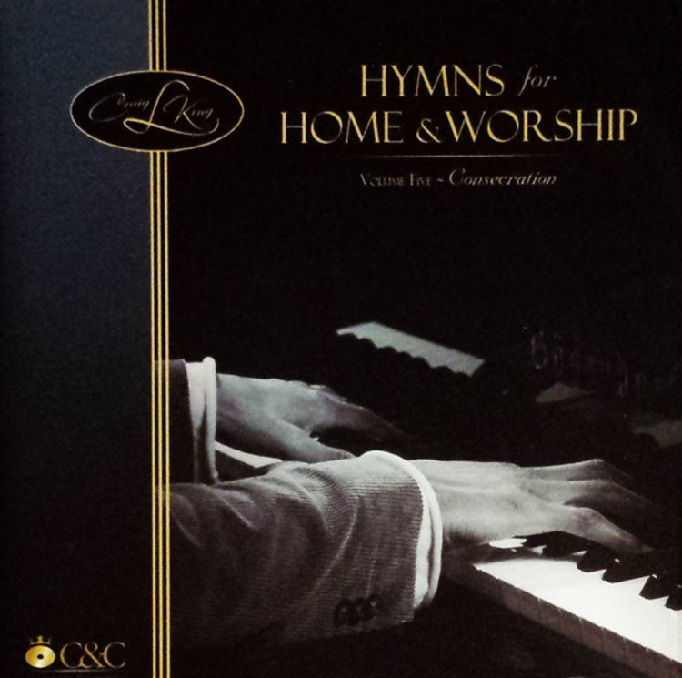 Craig L. King - Hymns for Home and Worship, Vol. 5 - Music CD