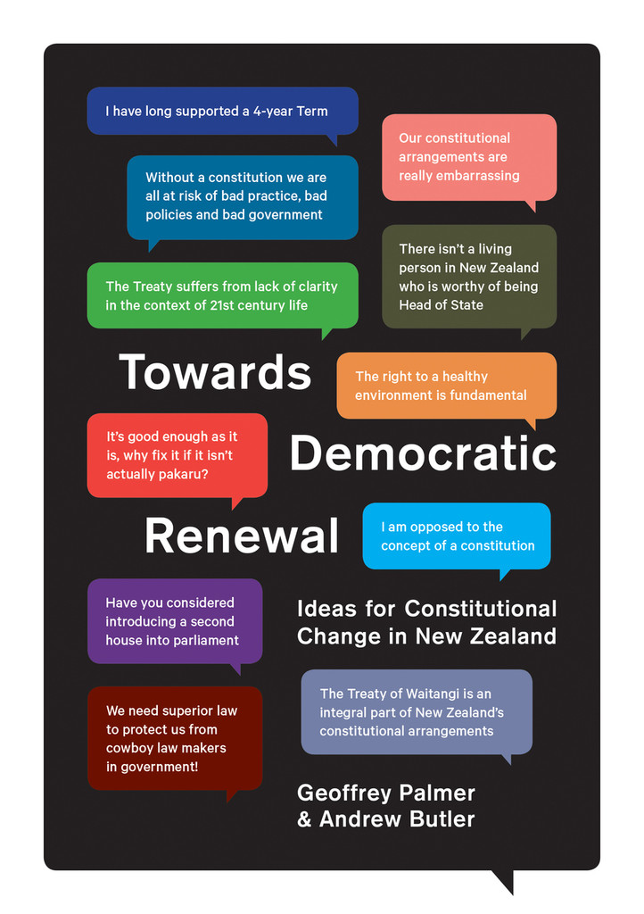 Towards Democratic Renewal: Ideas for constitutional change in New Zealand
