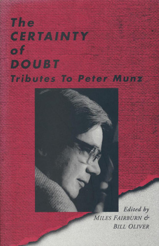 Certainty of Doubt, The: Tributes to Peter Munz