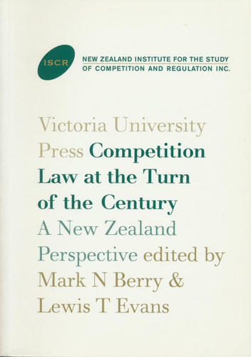 Competition Law at the Turn of the Century: A New Zealand Perspective