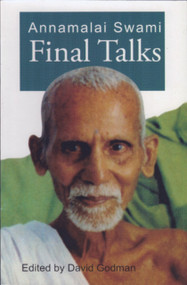 Annamalai Swami: Final Talks