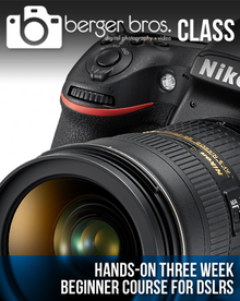 03/10/17 - Hands-On 3 Week Beginner Course for DSLRs (3/10, 3/17 & 3/24)