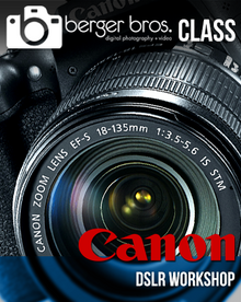 05/13/17 - Canon DSLR Workshop