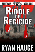 Riddle of Regicide by Ryan Hauge