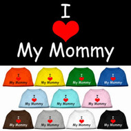 I Love My Mommy Shirt- 11 Colors