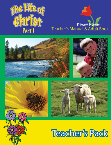 Life of Christ I - Teacher's Pack