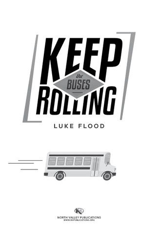 Keep the Buses Rolling