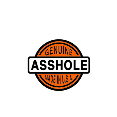 GENUINE A**HOLE
