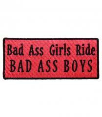 Bad Ass Girls Ride Bad Ass Boys Patch