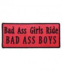 Bad Ass Girls Ride Bad Ass Boys Patch