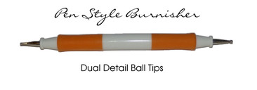 Burnisher , Ball Tip , Pen Style , orng-Brnshr