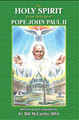 The Holy Spirit in the Writings of Pope John Paul II
