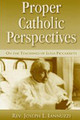 Proper Catholic Perspectives