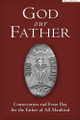 God Our Father Consecration and Feast Day for the Father of All Mankind Book